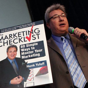 Hank Yuloff, Strategic Marketing Tactician, Professional Speaker