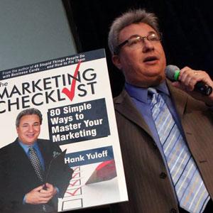 Hank Yuloff, Strategic Marketing Tactician, Professional Speaker