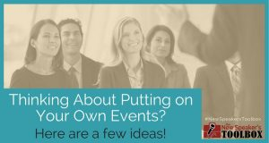 How to put on my own events