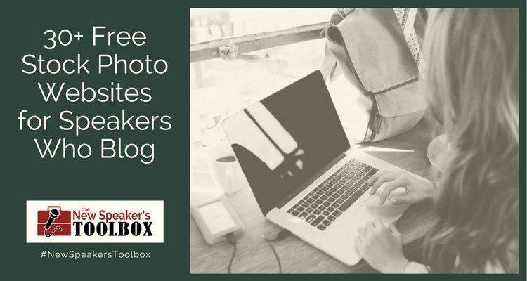 30+ Free Stock Photo Websites for Speakers Who Blog