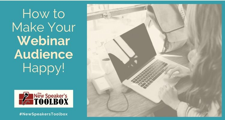How to Make Your Webinar Audience Happy